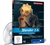 Galileo Design Blender 2.6 - Das umfassende Training