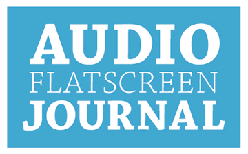 Audio & Flatscreen Journal